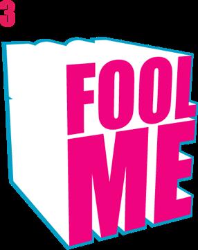 Fool Me